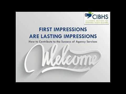 First Impressions are Lasting Impressions: How You Contribute to the Success of Agency Services